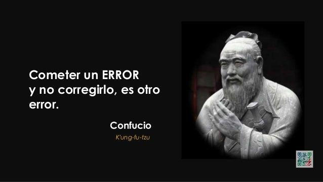 Confucio NoHAGASaOTROS aquelloquenote gustaríaquetehicieran ati,nitehagasatilo quenoleharíasalos...