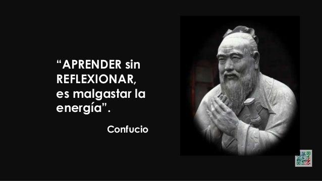 """Confucio """"No importa lo lento que vayas mientras no te detengas""""."""