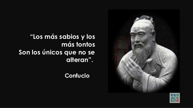 """Confucio """"Elige un trabajo que ames, Y no tendrás que trabajar un día en tu vida""""."""