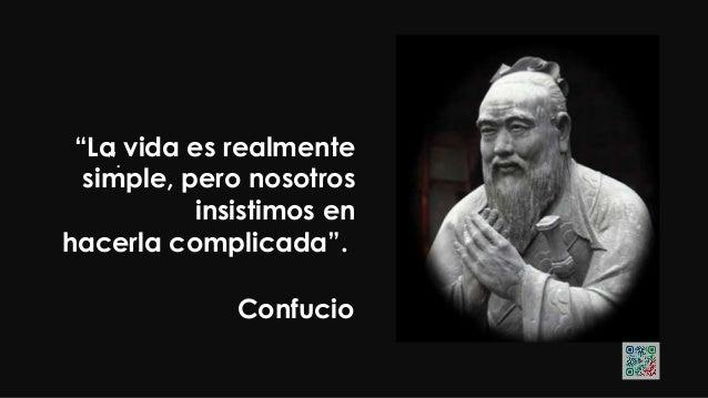 """Confucio """"El tipo más noble de hombre tiene Una mente amplia y sin prejucios. El Hombre inferior es prejuiciado y carece d..."""