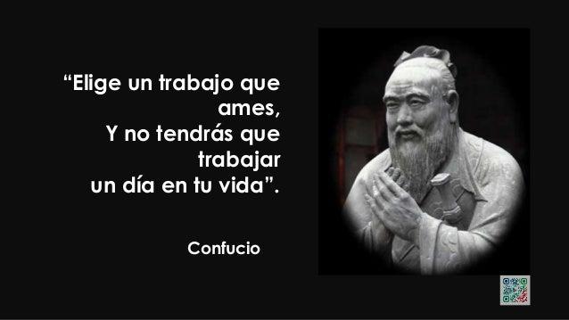 """Confucio """"Exigete mucho a TI MISMO Y espera poco de los demás. Así te ahorrarás DISGUSTOS""""."""