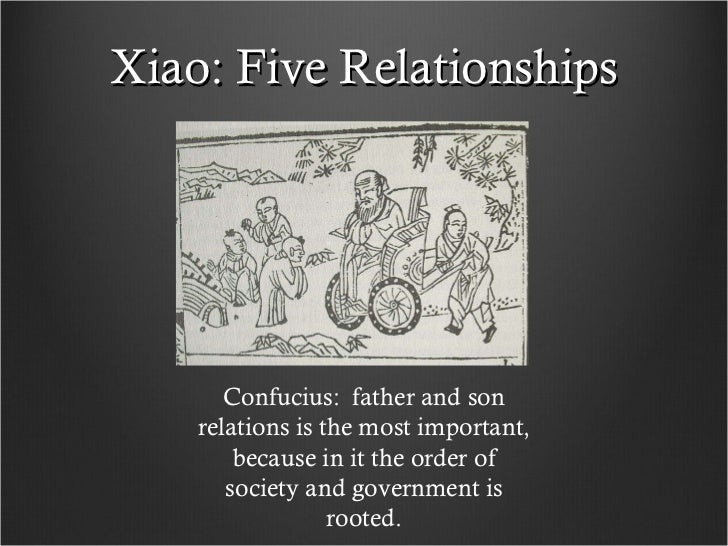 5 great relationships in confucianism The five great relationships in confucianism five basic relationships ruler and subject father and son husband and wife brother to brother friend to friend.