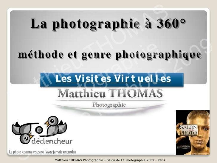 A  S                      M  La photographie à 360°                   O e                H hi méthode et genre photographi...