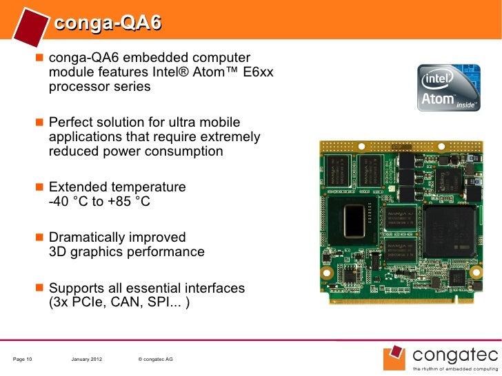 conga-QA6           conga-QA6 embedded computer            module features Intel® Atom™ E6xx            processor series ...