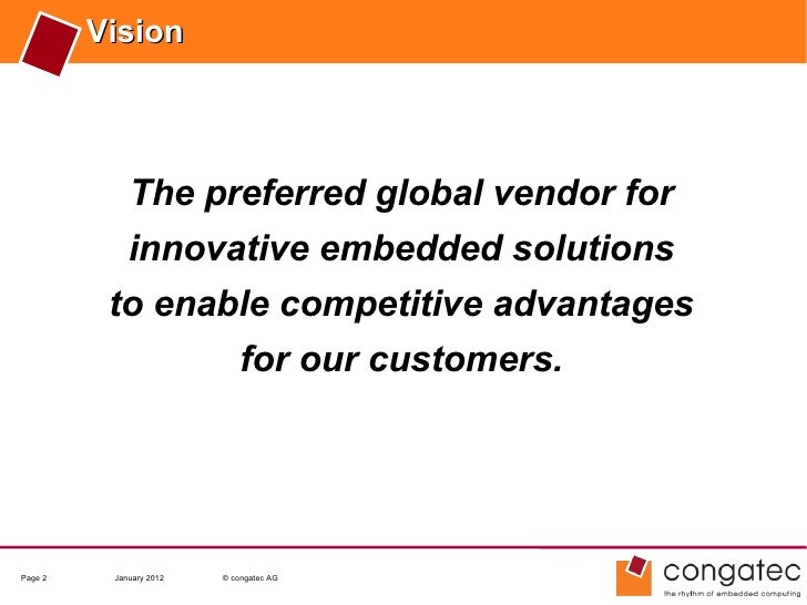 Vision             The preferred global vendor for             innovative embedded solutions          to enable competitiv...