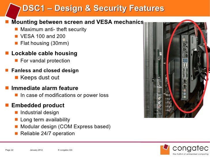 DSC1 – Design & Security Features Mounting between screen and VESA mechanics    Maximum anti- theft security    VESA 10...