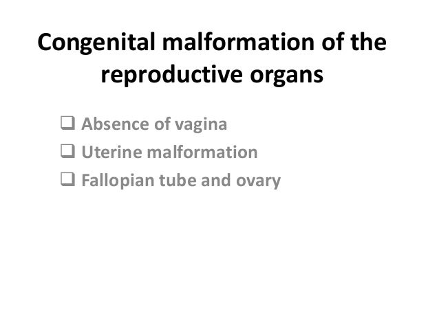 Congenital absence of vagina