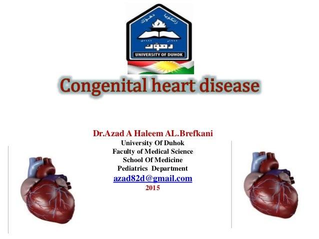 Dr.Azad A Haleem AL.Brefkani University Of Duhok Faculty of Medical Science School Of Medicine Pediatrics Department azad8...