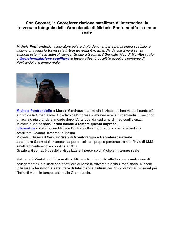Con Geomat, la Georeferenziazione satellitare di Intermatica, latraversata integrale della Groenlandia di Michele Pontrand...