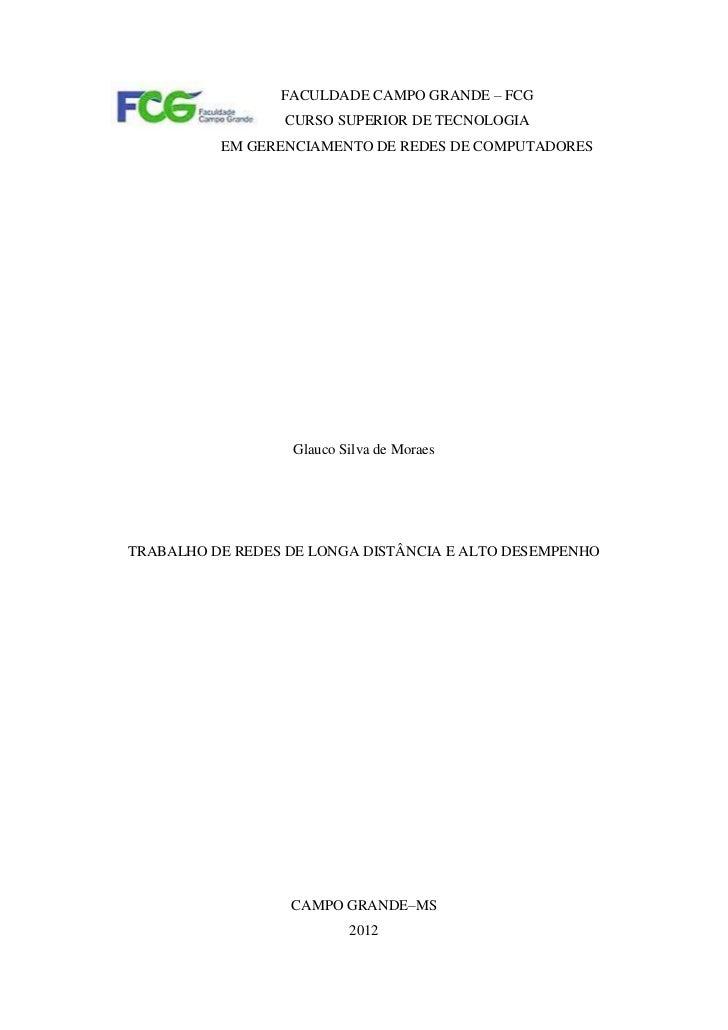 FACULDADE CAMPO GRANDE – FCG                 CURSO SUPERIOR DE TECNOLOGIA          EM GERENCIAMENTO DE REDES DE COMPUTADOR...