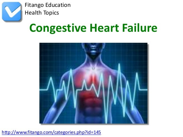 an introduction to the issue of congestive heart failure Congestive heart failure due to left ventricular systolic dysfunction (lvsd) is an increasingly prevalent and progressive condition that leads to.