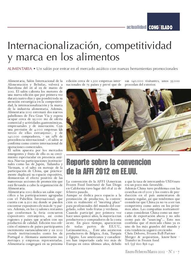 actualidad CONGHELADOInternacionalización, competitividady marca en los alimentosALIMENTARIA • Un salón por entrar en el m...