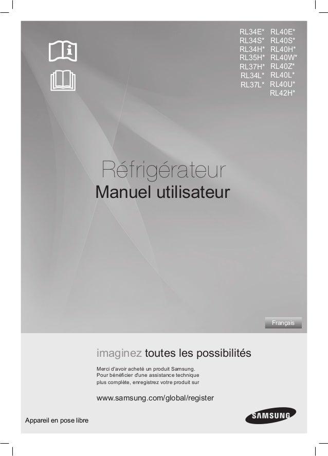 ??? _ 1 Réfrigérateur Manuel utilisateur Français imaginez toutes les possibilités Merci d'avoir acheté un produit Samsung...