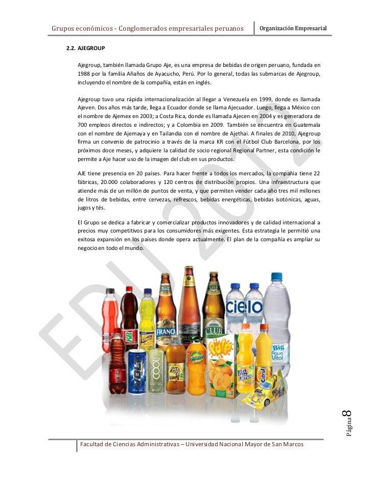 Grupos económicos - Conglomerados empresariales peruanos                      Organización Empresarial    2.2. AJEGROUP   ...