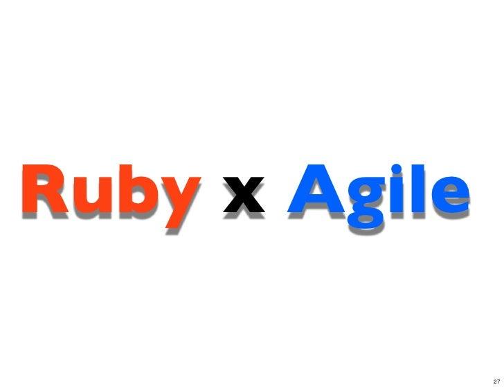 Ruby x Agile               27