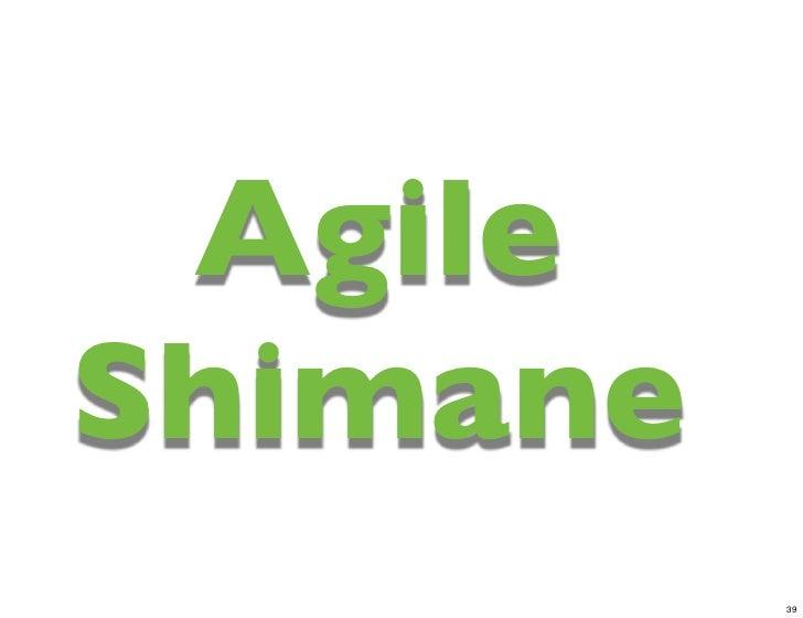 AgileShimane          39