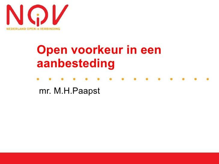 Open voorkeur in een aanbesteding <ul><li>mr. M.H.Paapst </li></ul>