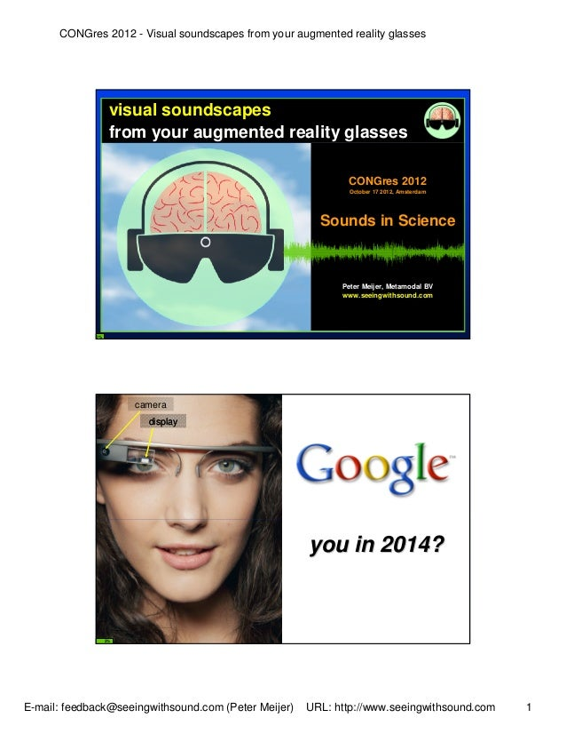 CONGres 2012 - Visual soundscapes from your augmented reality glasses                   visual soundscapes                ...