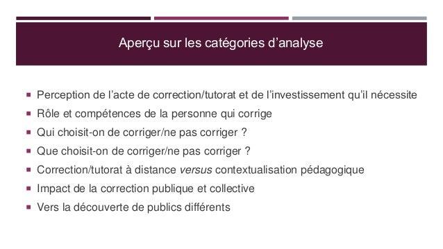 Aperçu sur les catégories d'analyse  Perception de l'acte de correction/tutorat et de l'investissement qu'il nécessite  ...