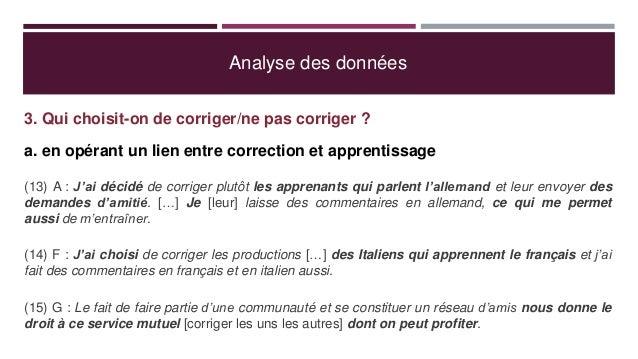 Analyse des données 3. Qui choisit-on de corriger/ne pas corriger ? a. en opérant un lien entre correction et apprentissag...