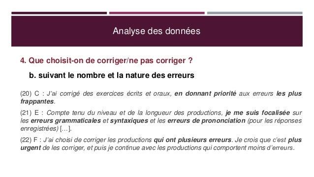 Analyse des données 4. Que choisit-on de corriger/ne pas corriger ? b. suivant le nombre et la nature des erreurs (20) C :...