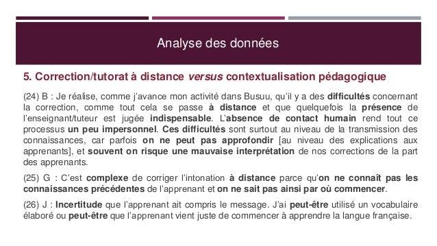 Analyse des données 5. Correction/tutorat à distance versus contextualisation pédagogique (24) B : Je réalise, comme j'ava...