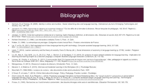 Bibliographie  Harrison, R. et Thomas, M. (2009). Identity in online communities : Social networking sites and language l...