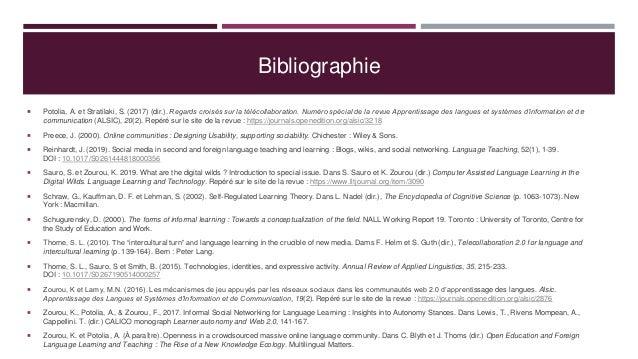 Bibliographie  Potolia, A. et Stratilaki, S. (2017) (dir.). Regards croisés sur la télécollaboration. Numéro spécial de l...