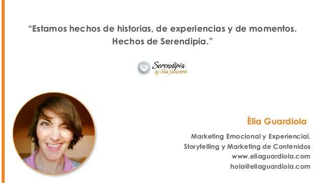 Marketing Emocional y Experiencial. Congreso #DSM17 Slide 2