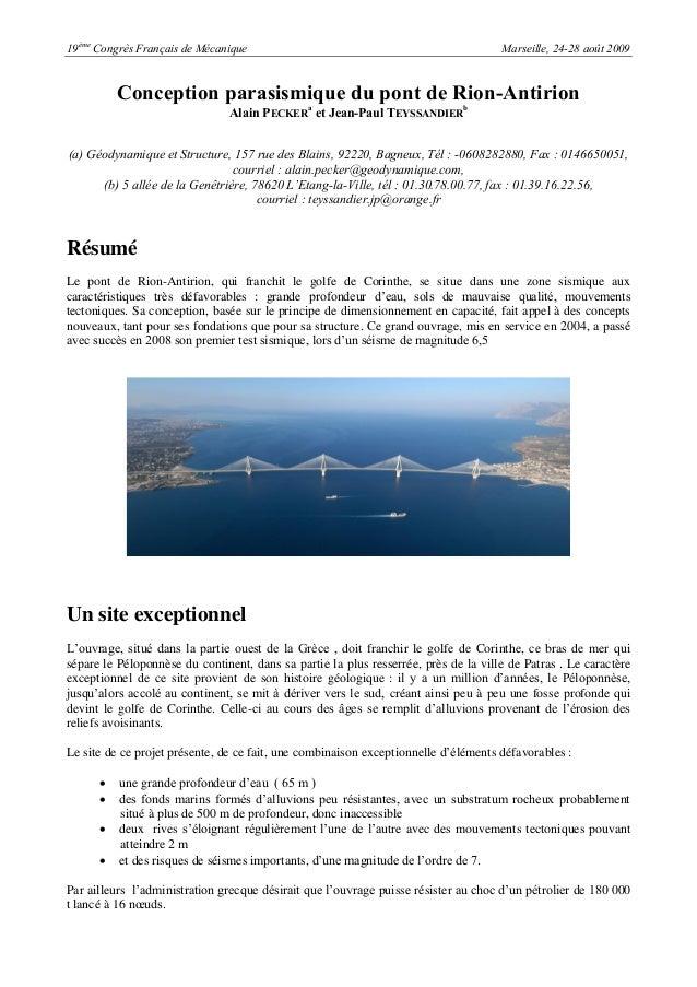 19èmeCongrès Français de Mécanique Marseille, 24-28 août 2009Conception parasismique du pont de Rion-AntirionAlain PECKERa...