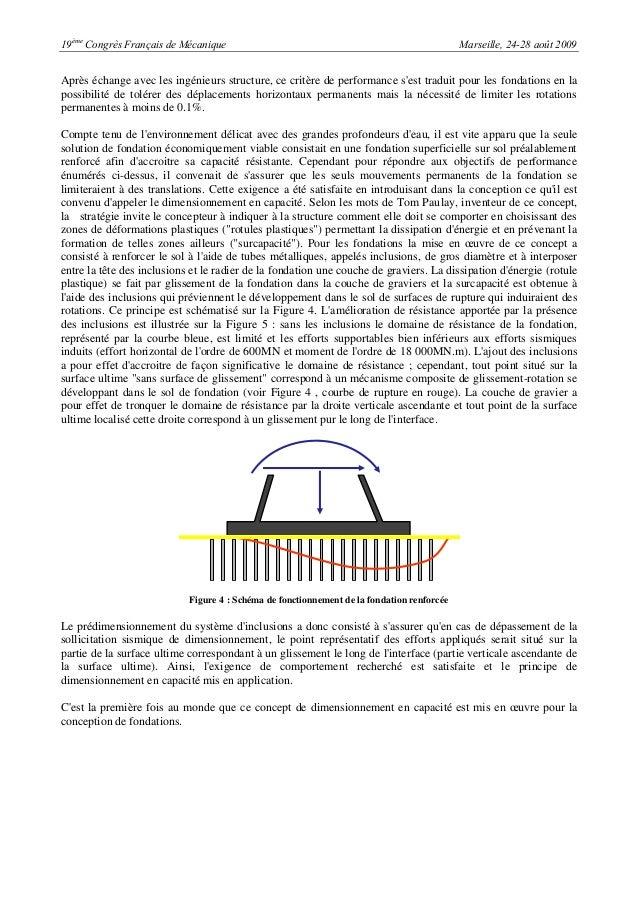 19èmeCongrès Français de Mécanique Marseille, 24-28 août 2009Après échange avec les ingénieurs structure, ce critère de pe...