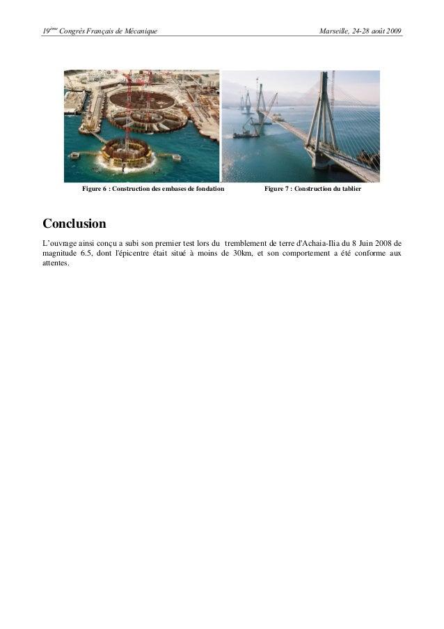 19èmeCongrès Français de Mécanique Marseille, 24-28 août 2009.Figure 6 : Construction des embases de fondation Figure 7 : ...