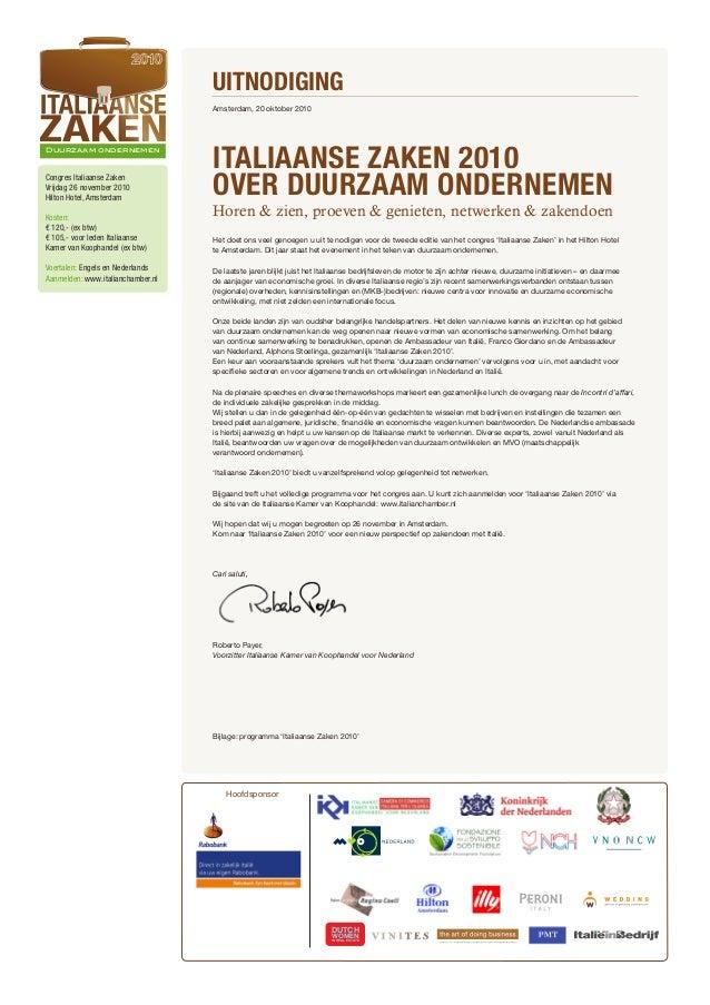 Duurzaam ondernemen Amsterdam, 20 oktober 2010 ITALIAANSE ZAKEN 2010 OVER DUURZAAM ONDERNEMEN Horen & zien, proeven & geni...