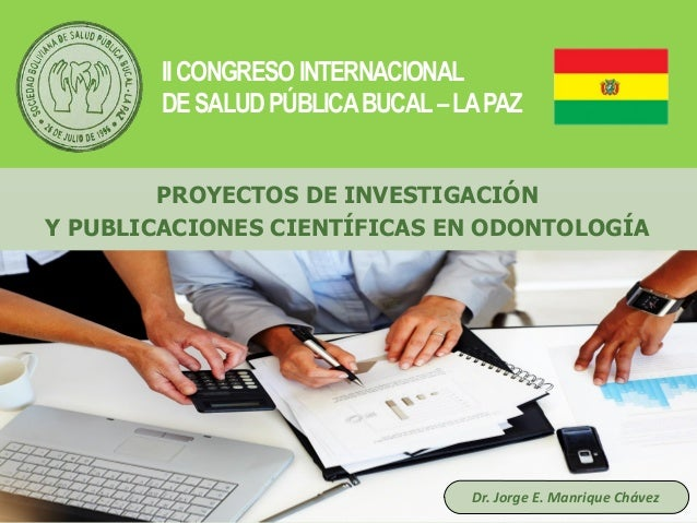 Haga clic para modificar el estilo de título del patrón Dr. Jorge E. Manrique Chávez PROYECTOS DE INVESTIGACIÓN Y PUBLICAC...