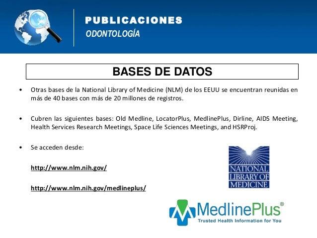 ODONTOLOGÍA PUB L IC AC IONES BIBLIOTECAS VIRTUALES http://www.cienciaytecnologia.gob.bo/repositorio/Repositorio http://sa...
