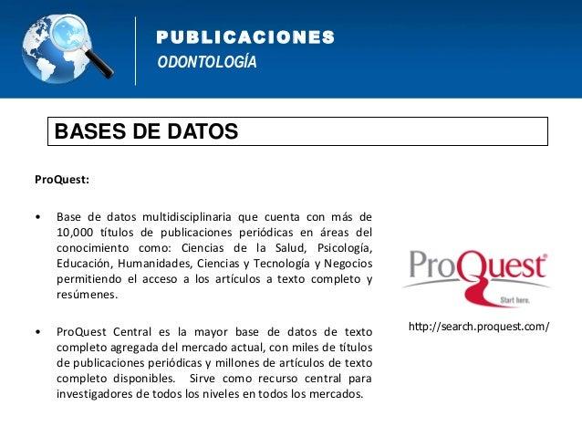 ODONTOLOGÍA PUB L IC AC IONES BIBLIOTECAS VIRTUALES http://bvcyt.concytec.gob.pe/ http://www.bvs.ins.gob.pe/bvs_wp/