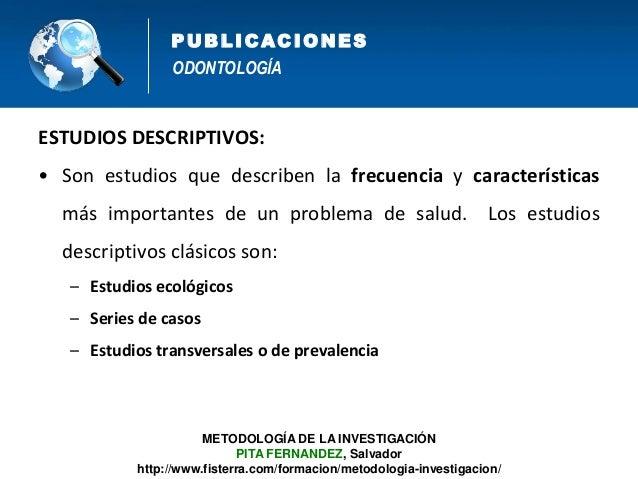 ODONTOLOGÍA PUB L IC AC IONES 1. Título 2. Resumen estructurado 3. Introducción 4. Métodos 5. Resultados 6. Discusión 7. B...