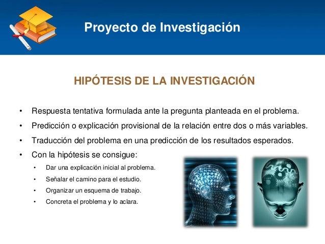 Haga clic para modificar el estilo de título del patrón HIPÓTESIS DE LA INVESTIGACIÓN • Respuesta tentativa formulada ante...