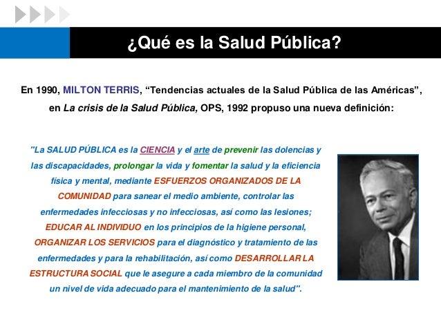 """En 1990, MILTON TERRIS, """"Tendencias actuales de la Salud Pública de las Américas"""", en La crisis de la Salud Pública, OPS, ..."""