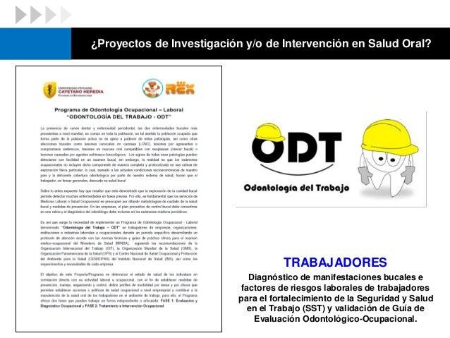 TRABAJADORES Diagnóstico de manifestaciones bucales e factores de riesgos laborales de trabajadores para el fortalecimient...