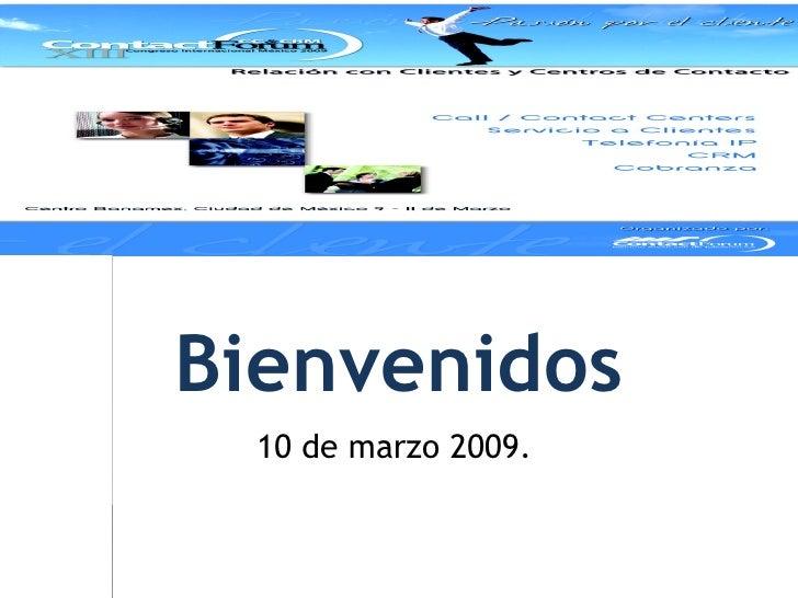 Bienvenidos 10 de marzo 2009.