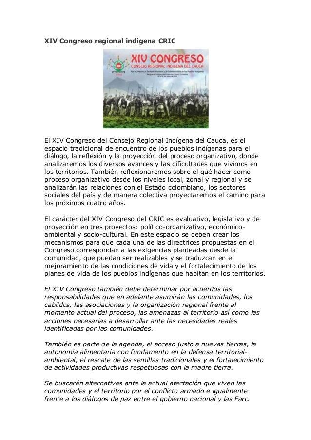 XIV Congreso regional indígena CRICEl XIV Congreso del Consejo Regional Indígena del Cauca, es elespacio tradicional de en...