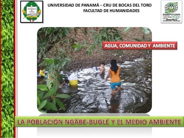 UNIVERSIDAD DE PANAMÁ – CRU DE BOCAS DEL TORO FACULTAD DE HUMANIDADES