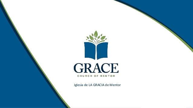 Iglesia de LA GRACIA de Mentor
