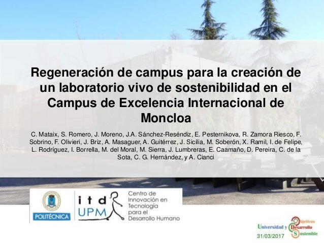 Regeneración de campus para la creación de un laboratorio vivo de sostenibilidad en el Campus de Excelencia Internacional ...
