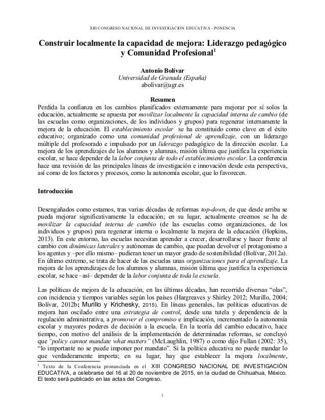 XIII CONGRESO NACIONAL DE INVESTIGACIÓN EDUCATIVA - PONENCIA Construir localmente la capacidad de mejora: Liderazgo pedagó...