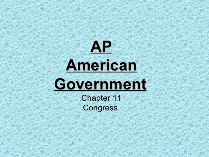 AP American Government   Chapter 11 Congress