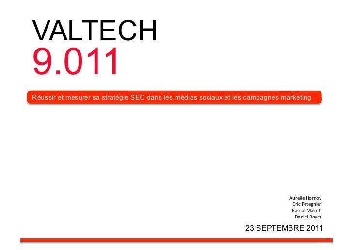 VALTECH9.011Réussir et mesurer sa stratégie SEO dans les médias sociaux et les campagnes marketing                        ...