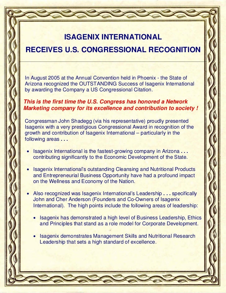 ISAGENIX INTERNATIONALRECEIVES U.S. CONGRESSIONAL RECOGNITIONIn August 2005 at the Annual Convention held in Phoenix - the...