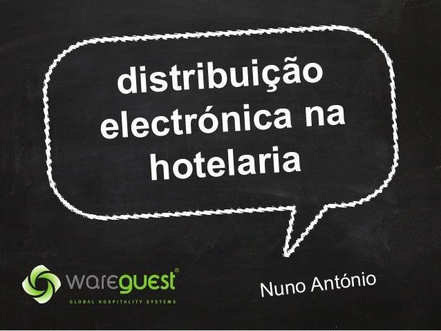ribuição dist trónica na elec hotelaria o António Nun